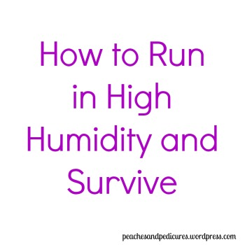 Run in High Humidity and Survive